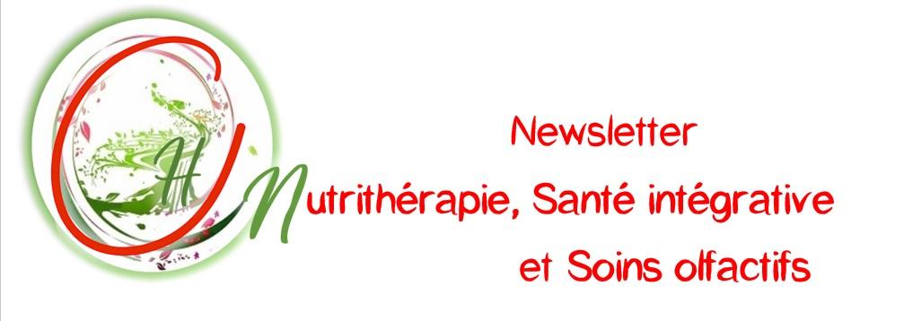 Newsletter de nutrithérapie, santé intégrative et soins olfactifs : lacement en mai 2021